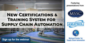 New Certifications & Training System for Supply Chain Automation