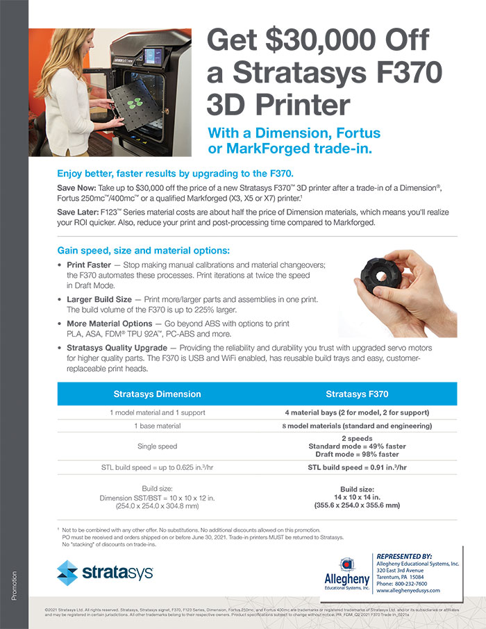 Allegheny Educational Systems Stratasys F370 Trade-in Offer